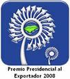Premio Presidencial al Exportador 2008